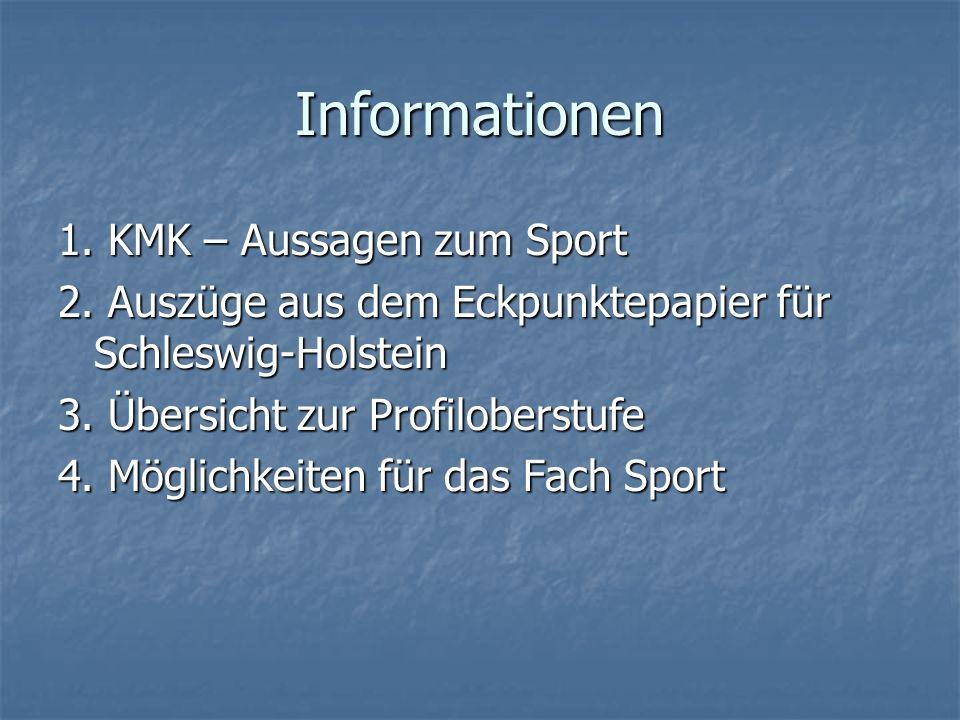 Informationen 1. KMK – Aussagen zum Sport