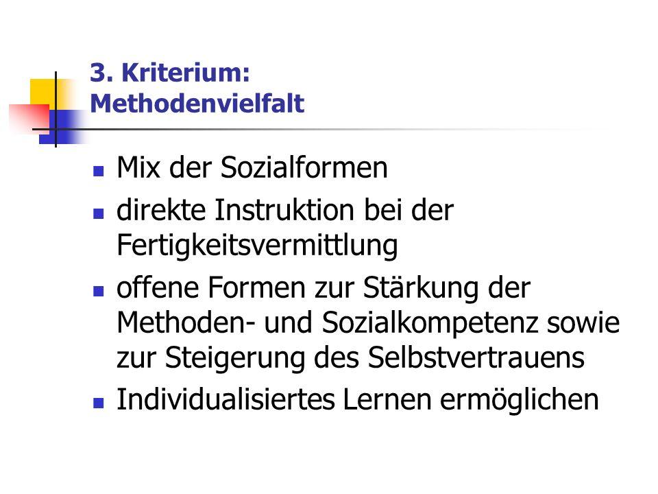 3. Kriterium: Methodenvielfalt