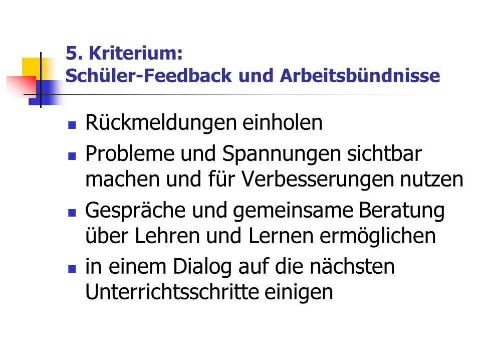 5. Kriterium: Schüler-Feedback und Arbeitsbündnisse