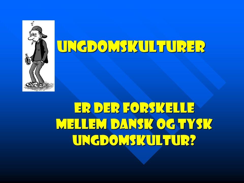 Er der forskelle mellem dansk og tysk Ungdomskultur