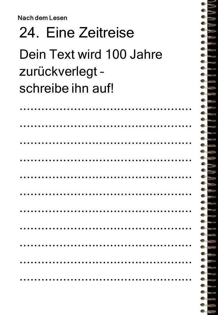 Eine Zeitreise Dein Text wird 100 Jahre zurückverlegt –