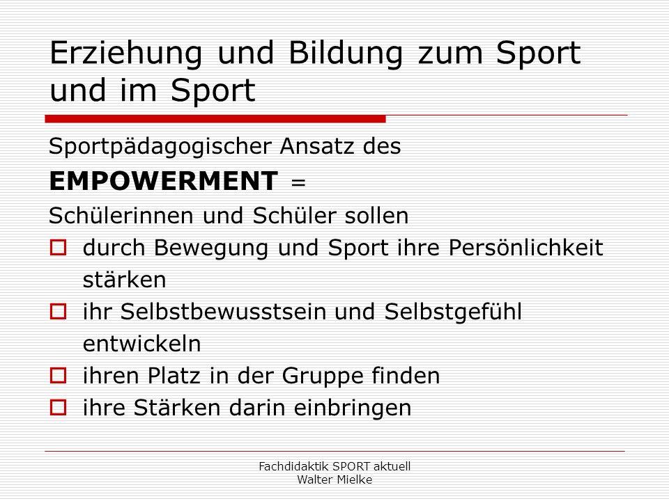 Erziehung und Bildung zum Sport und im Sport