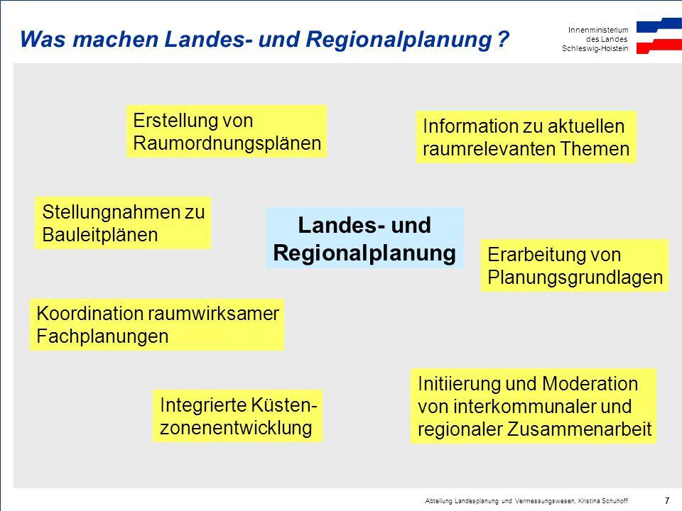 Was machen Landes- und Regionalplanung