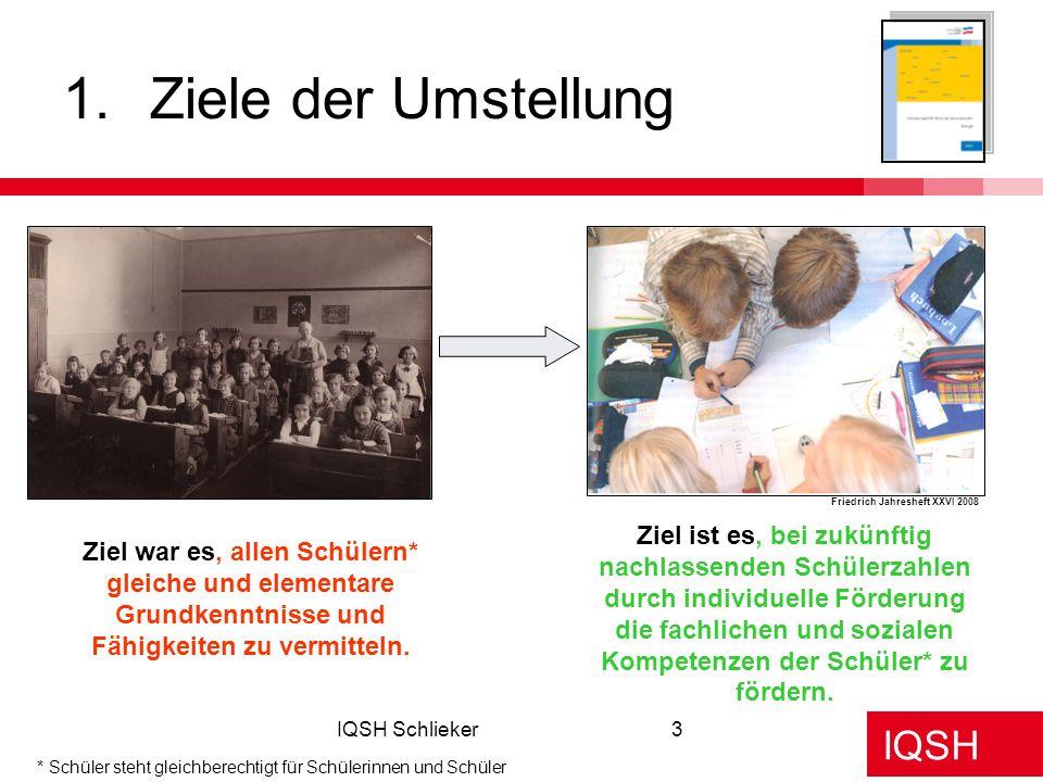 Ziele der Umstellung Friedrich Jahresheft XXVI 2008.