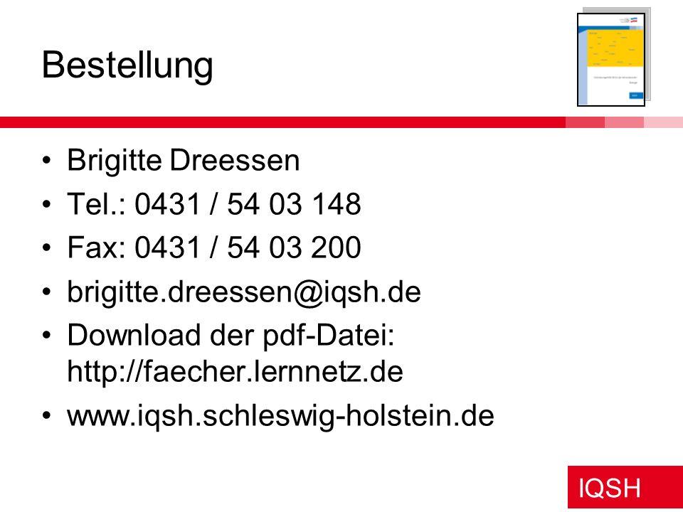 Bestellung Brigitte Dreessen Tel.: 0431 / 54 03 148