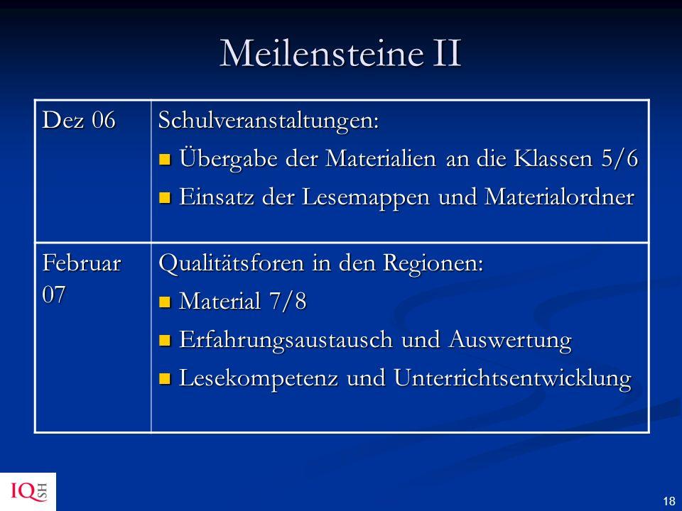 Meilensteine II Dez 06 Schulveranstaltungen: