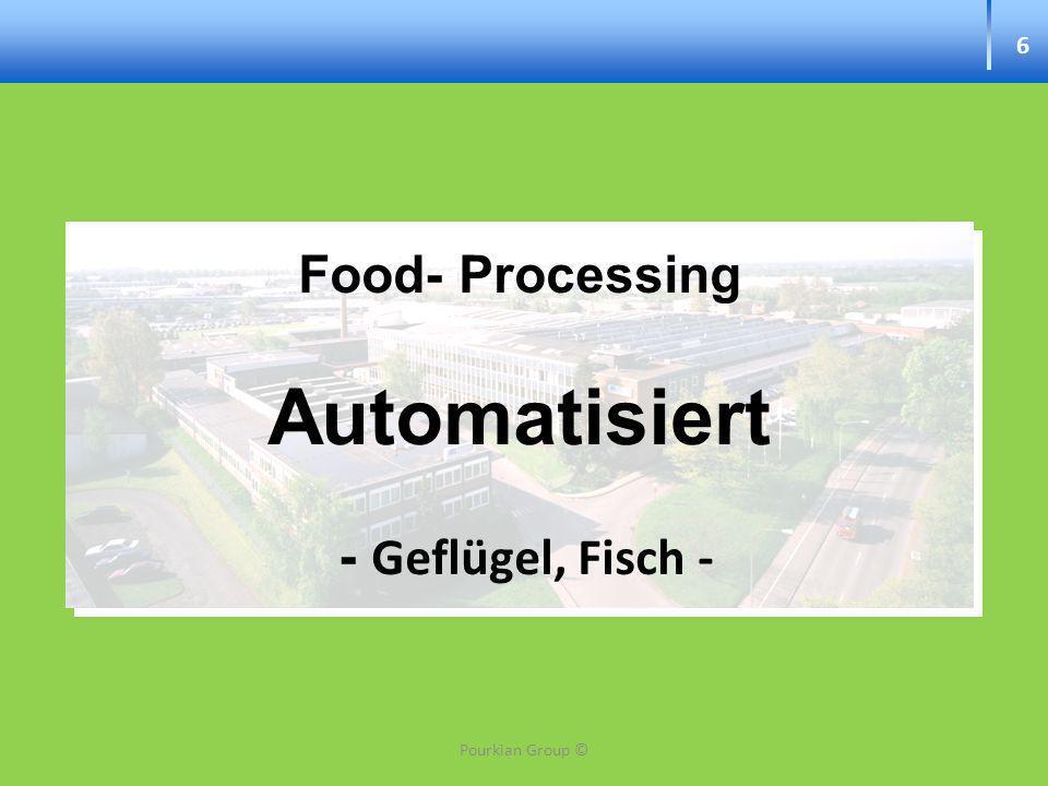 Food- Processing Automatisiert - Geflügel, Fisch -