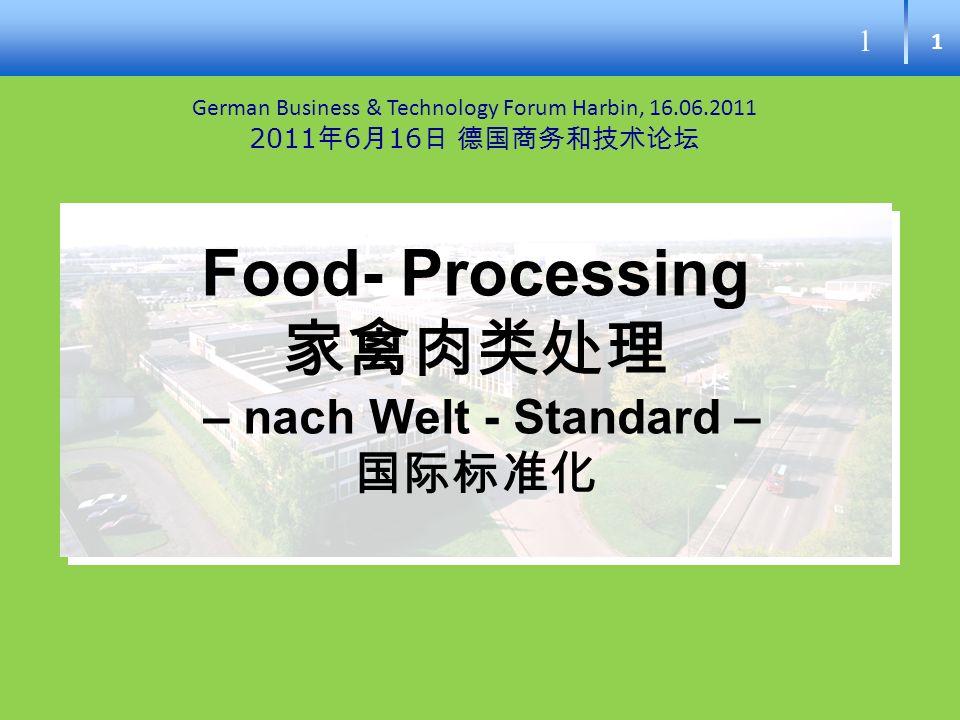 Food- Processing 家禽肉类处理 – nach Welt - Standard – 国际标准化