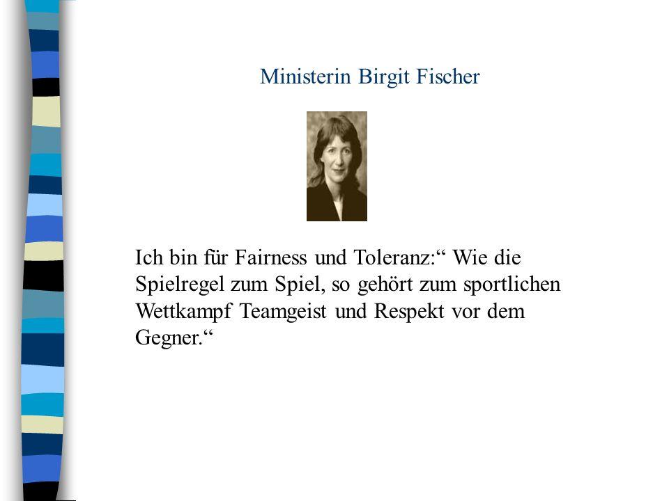 Ministerin Birgit Fischer