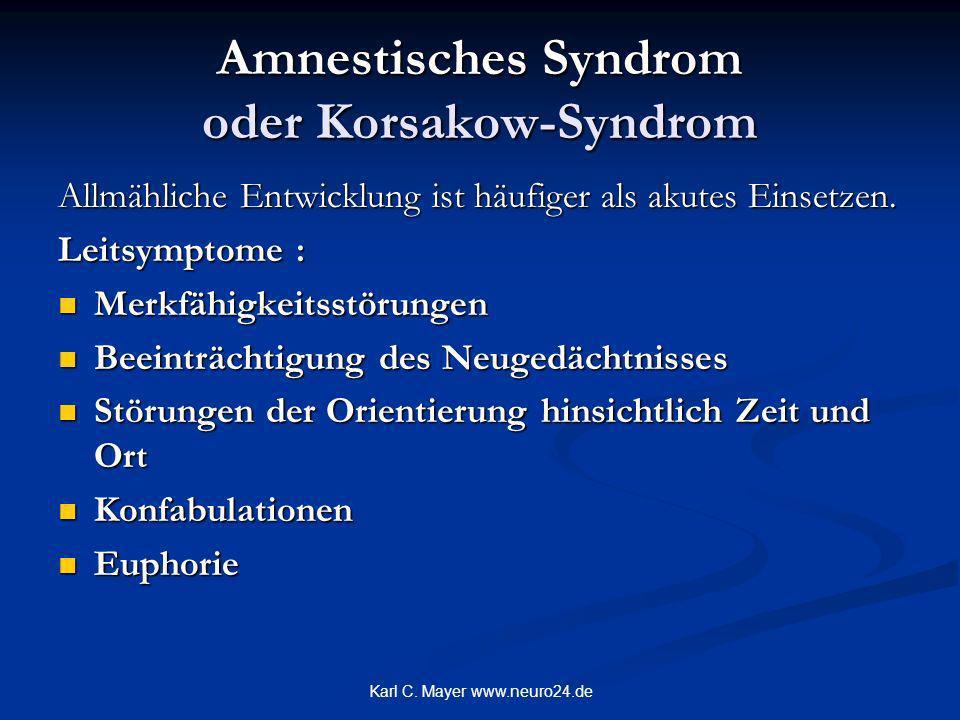 Amnestisches Syndrom oder Korsakow-Syndrom