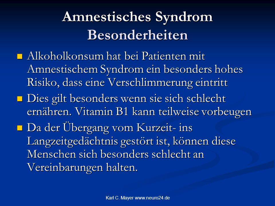 Amnestisches Syndrom Besonderheiten