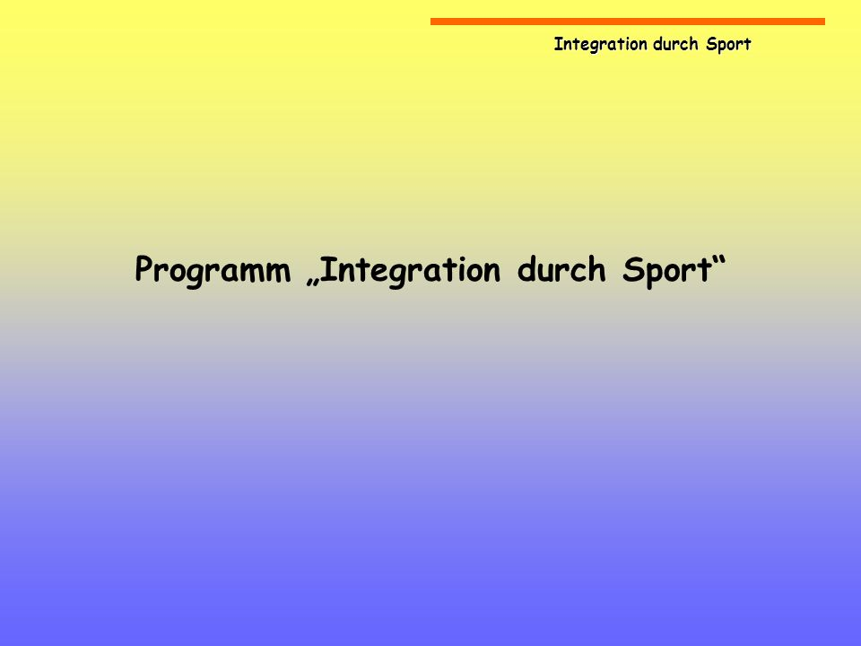 "Programm ""Integration durch Sport"