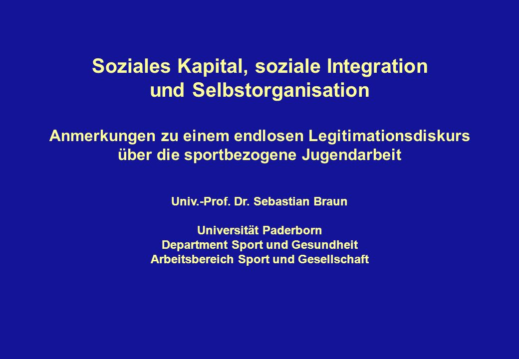 Soziales Kapital, soziale Integration und Selbstorganisation