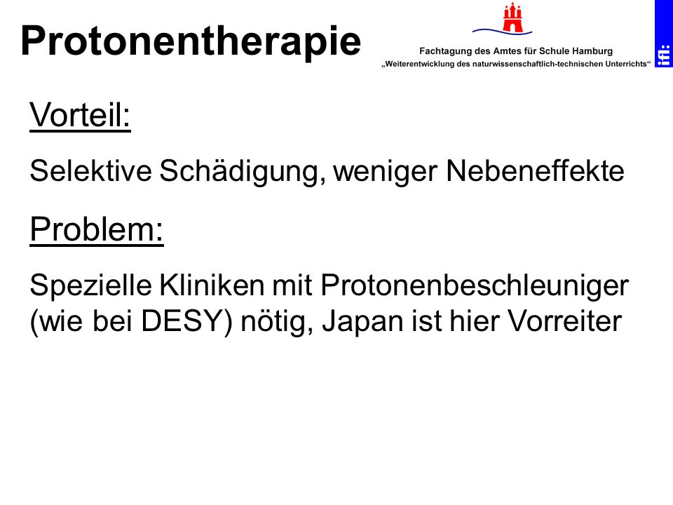 Protonentherapie Vorteil: Problem: