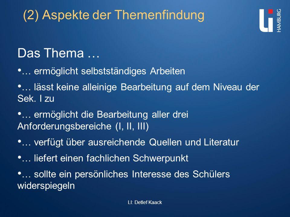 (2) Aspekte der Themenfindung