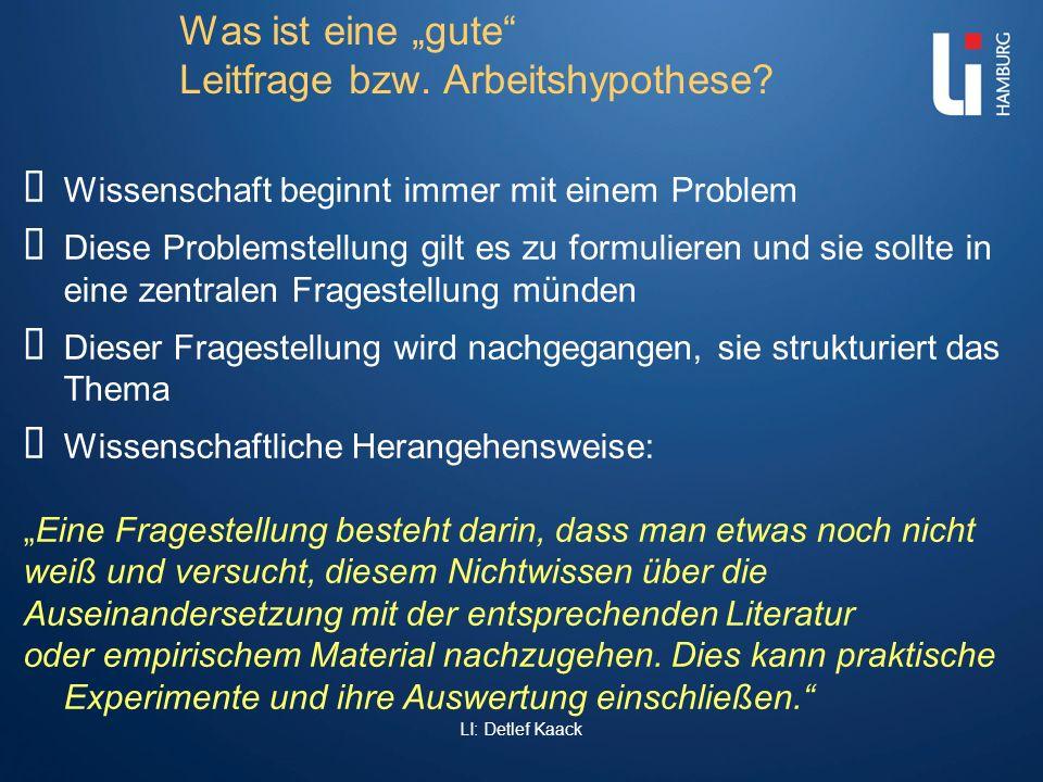 """Was ist eine """"gute Leitfrage bzw. Arbeitshypothese"""