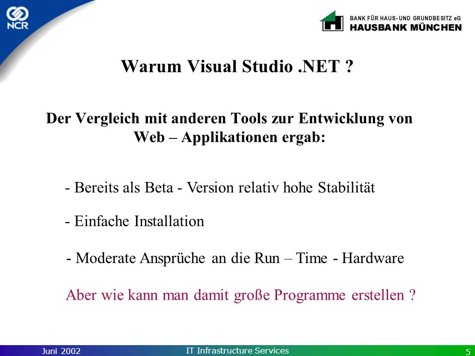 Warum Visual Studio .NET
