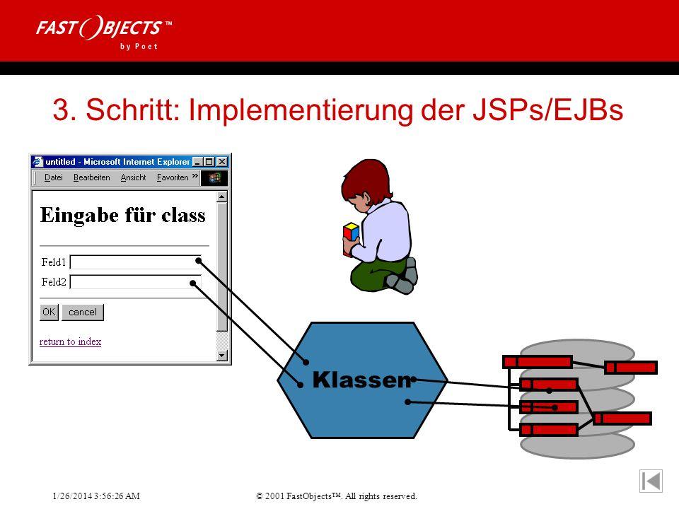 3. Schritt: Implementierung der JSPs/EJBs