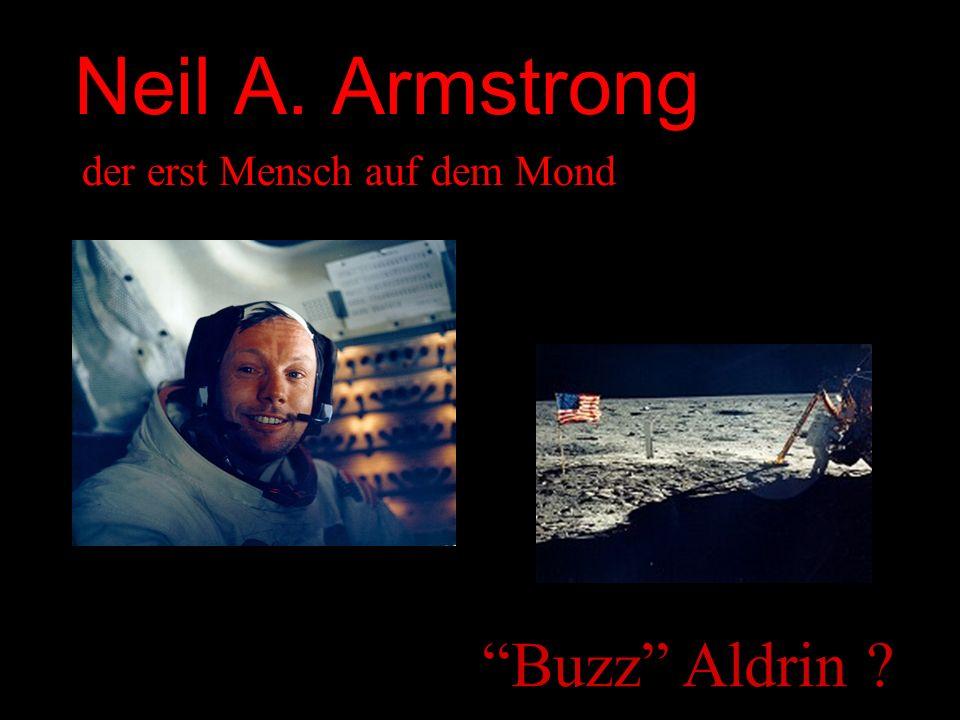 Neil A. Armstrong der erst Mensch auf dem Mond Buzz Aldrin
