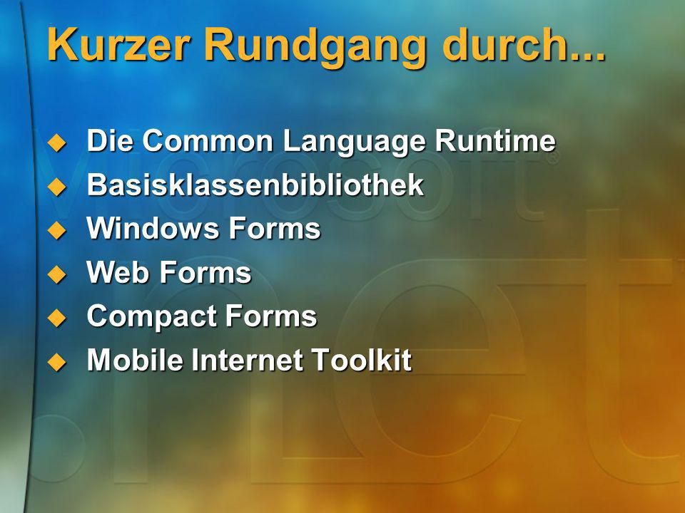 Kurzer Rundgang durch... Die Common Language Runtime