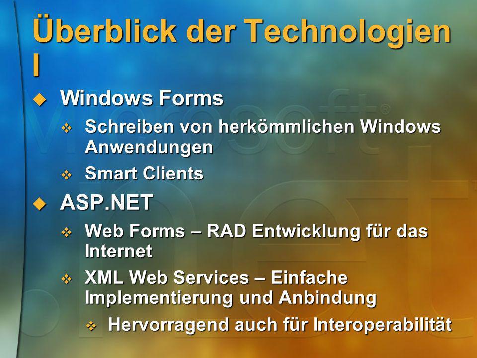 Überblick der Technologien I