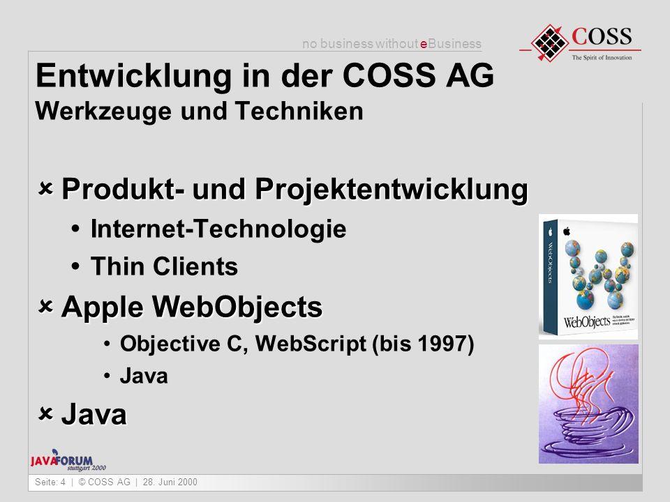 Entwicklung in der COSS AG Werkzeuge und Techniken