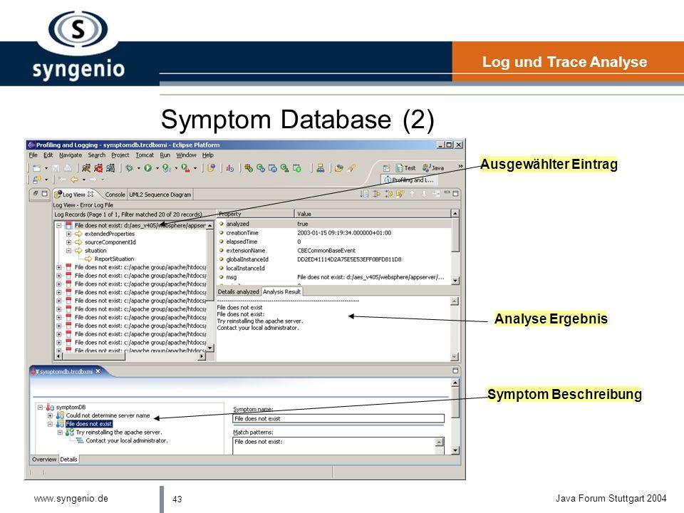 Symptom Database (2) Log und Trace Analyse Ausgewählter Eintrag
