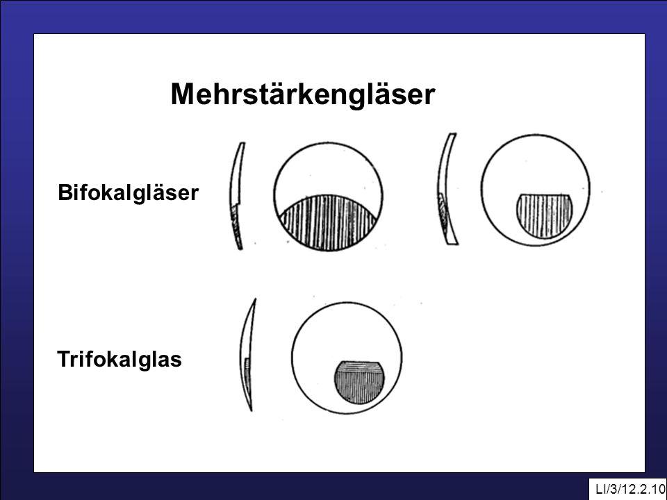 Mehrstärkengläser Bifokalgläser Trifokalglas LI/3/12.2.10