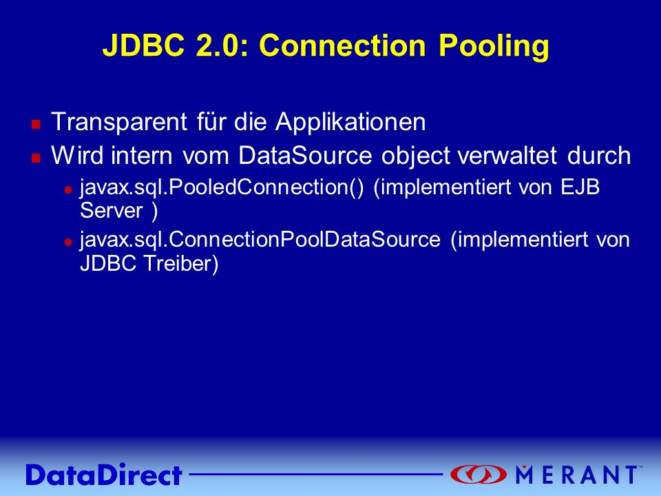 JDBC 2.0: Connection Pooling