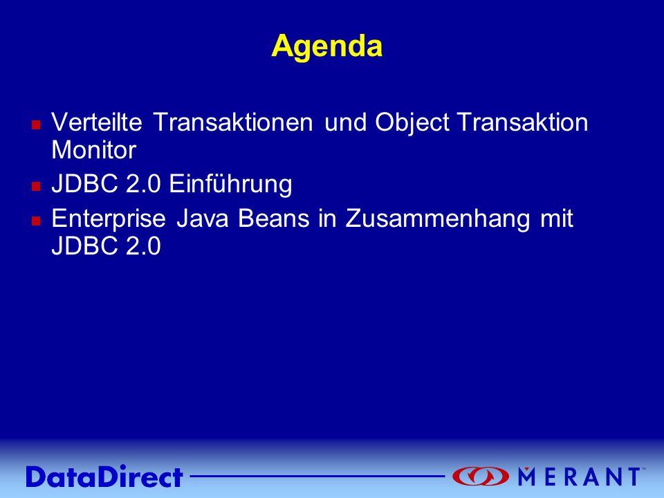 Agenda Verteilte Transaktionen und Object Transaktion Monitor