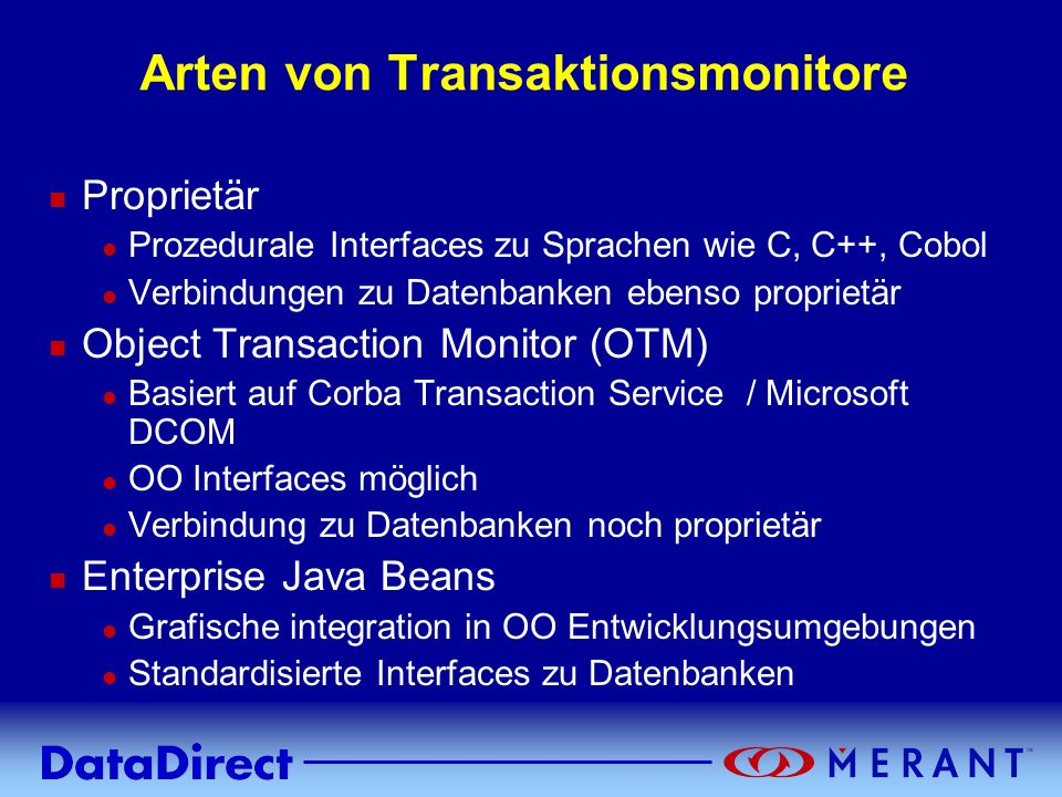 Arten von Transaktionsmonitore