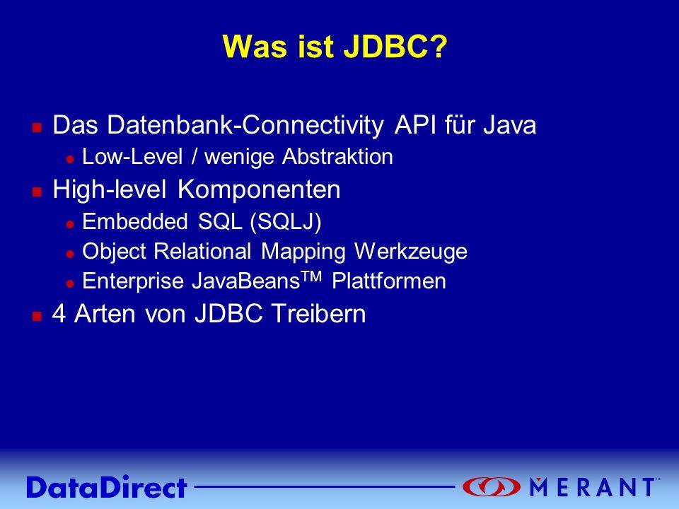 Was ist JDBC Das Datenbank-Connectivity API für Java