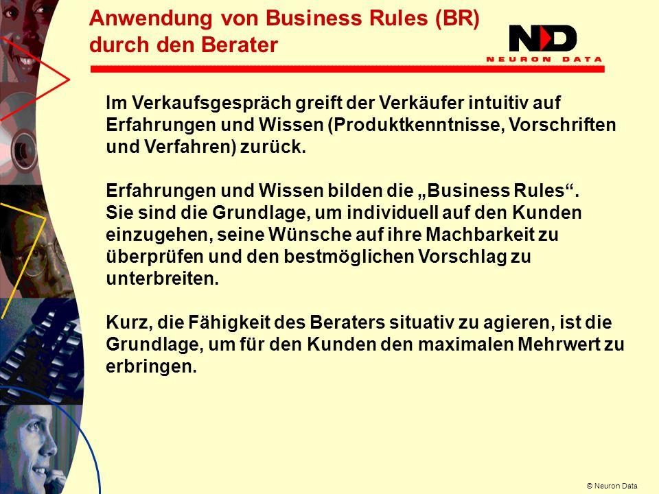 Anwendung von Business Rules (BR) durch den Berater