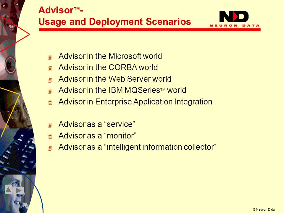 AdvisorTM- Usage and Deployment Scenarios