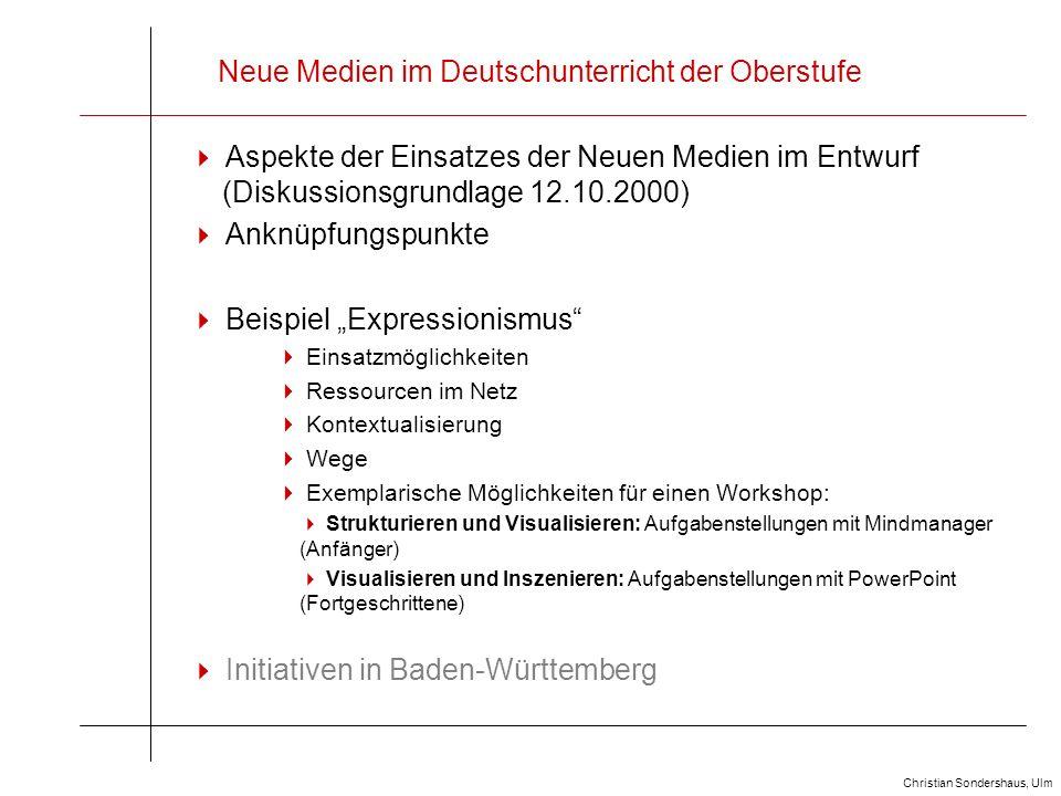 Neue Medien im Deutschunterricht der Oberstufe