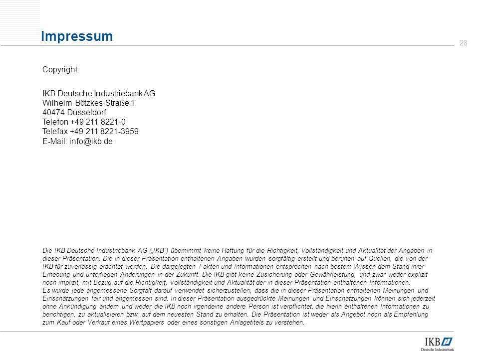 Impressum Copyright: IKB Deutsche Industriebank AG
