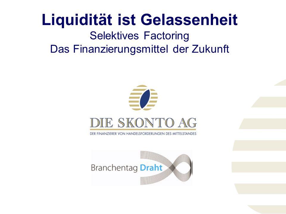 Liquidität ist Gelassenheit