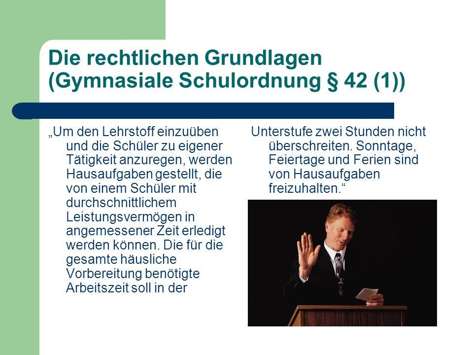 Die rechtlichen Grundlagen (Gymnasiale Schulordnung § 42 (1))