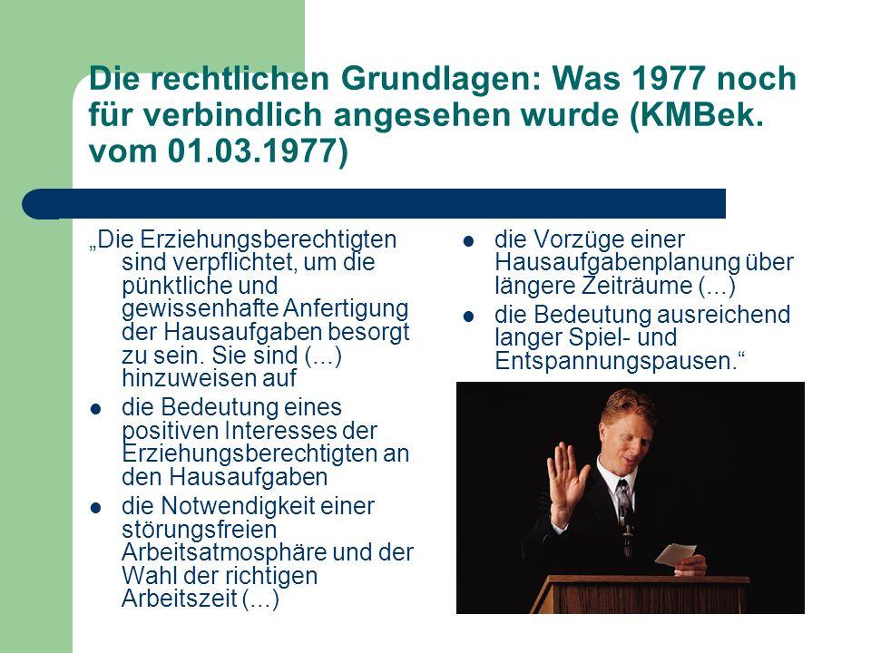 Die rechtlichen Grundlagen: Was 1977 noch für verbindlich angesehen wurde (KMBek. vom 01.03.1977)