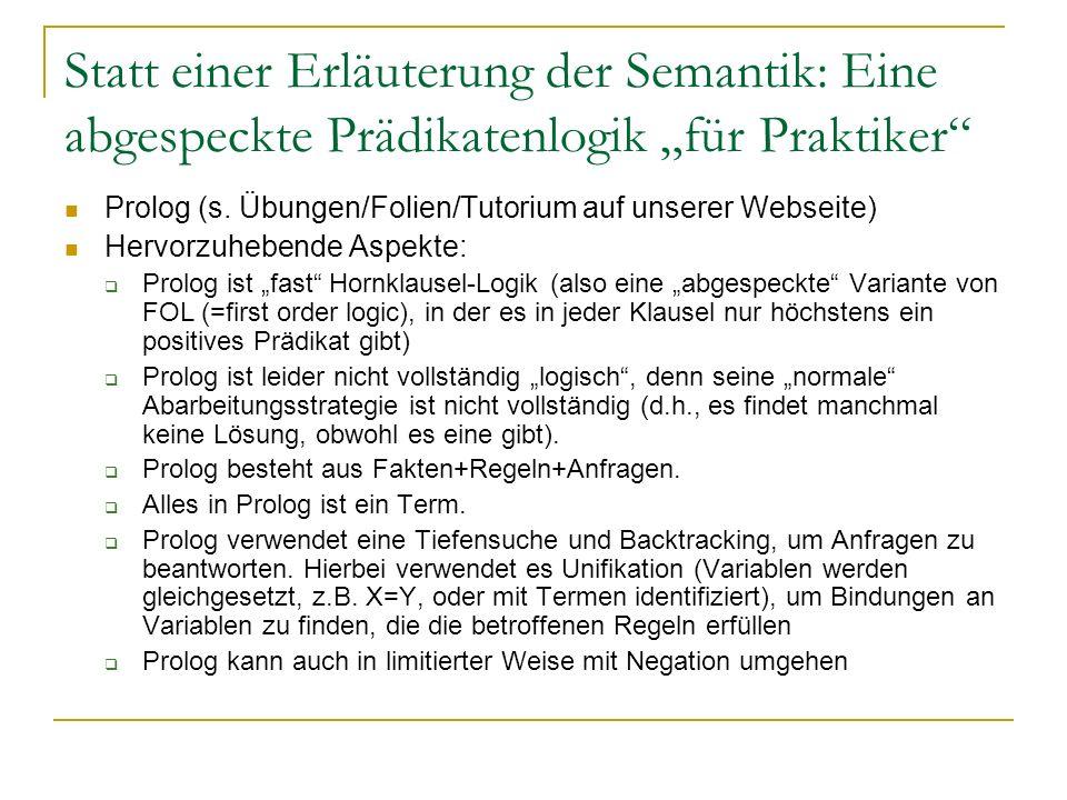 """Statt einer Erläuterung der Semantik: Eine abgespeckte Prädikatenlogik """"für Praktiker"""