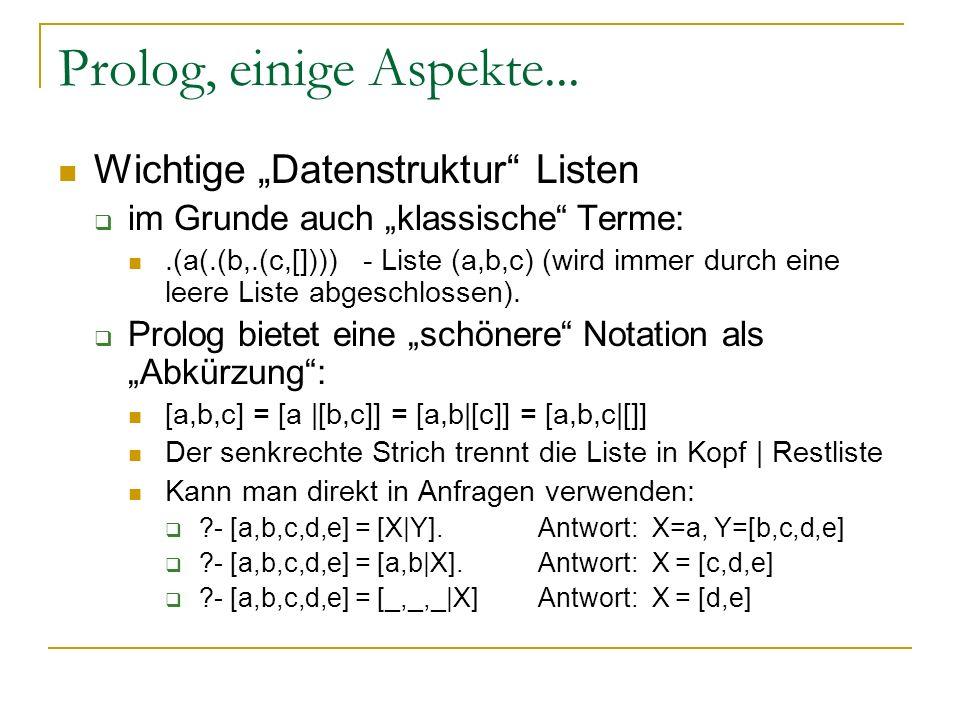 """Prolog, einige Aspekte... Wichtige """"Datenstruktur Listen"""
