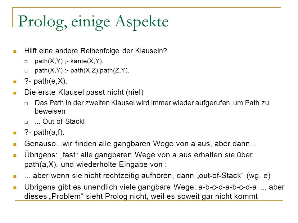 Prolog, einige Aspekte - path(e,X).