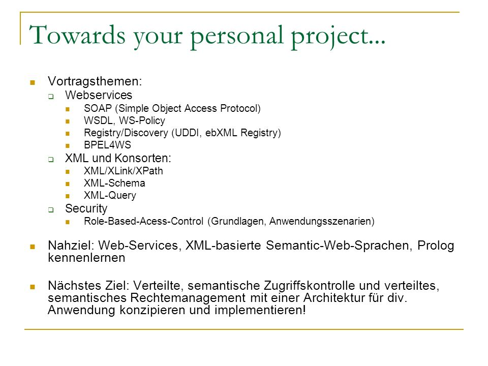 Towards your personal project...