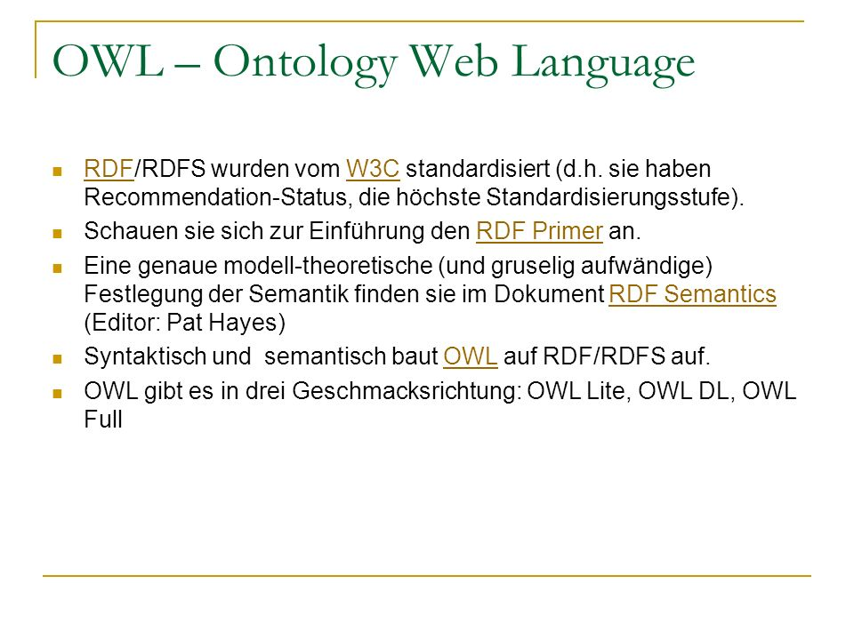 OWL – Ontology Web Language