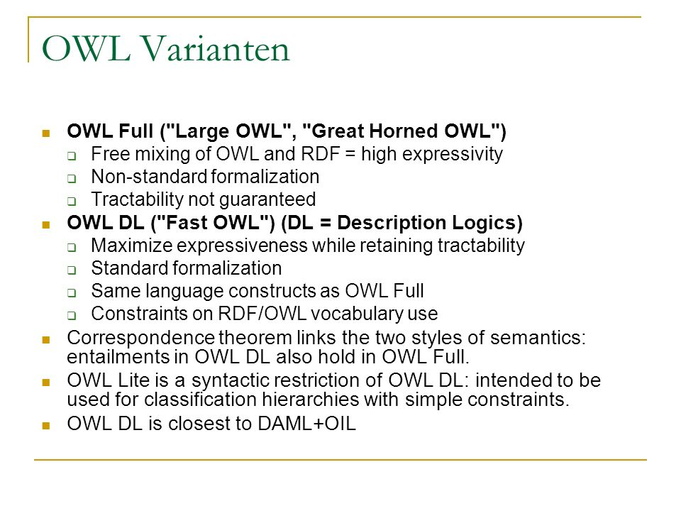 OWL Varianten OWL Full ( Large OWL , Great Horned OWL )