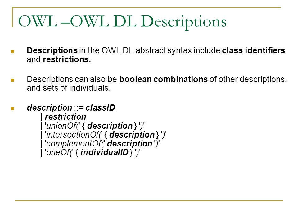 OWL –OWL DL Descriptions