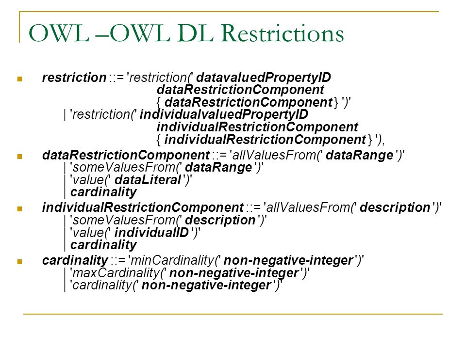 OWL –OWL DL Restrictions