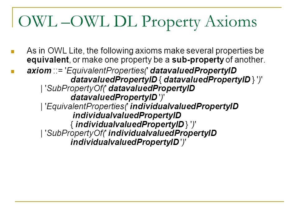OWL –OWL DL Property Axioms
