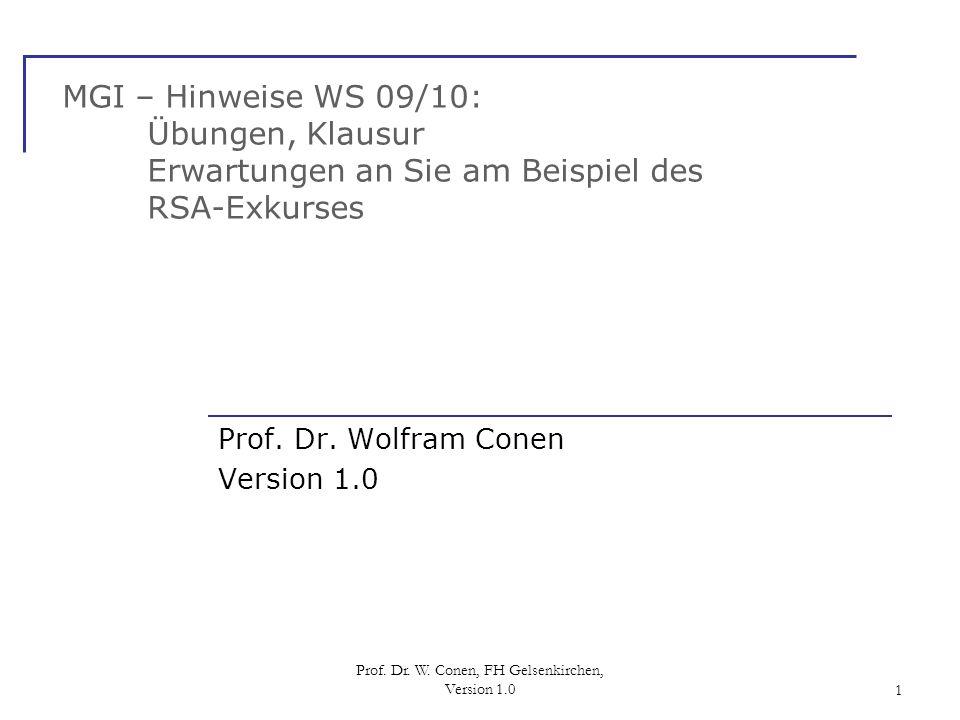 Prof. Dr. Wolfram Conen Version 1.0