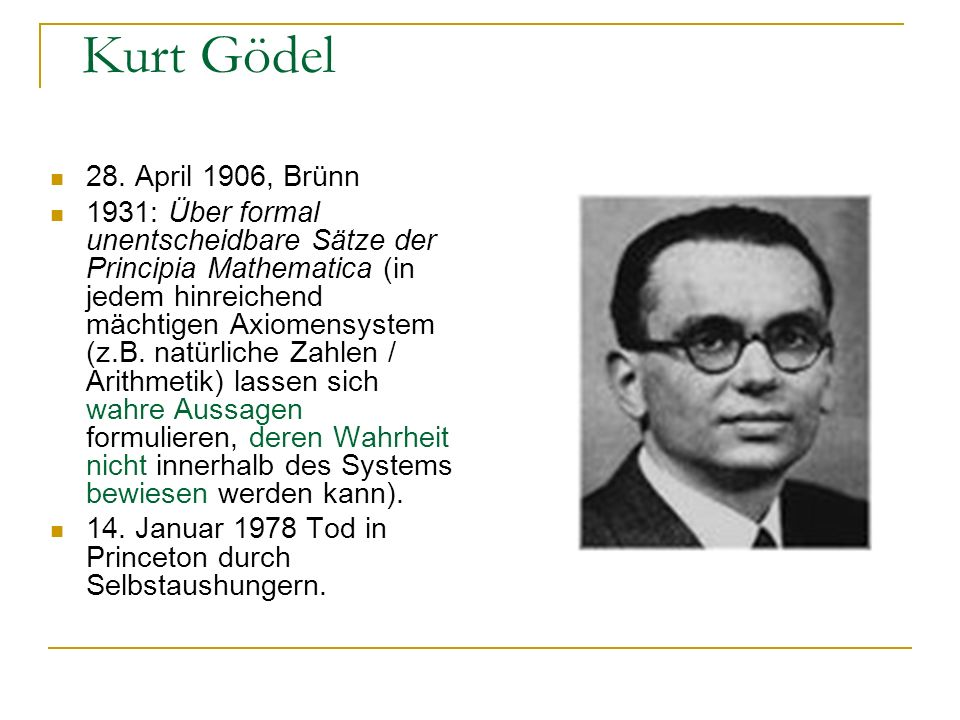 Kurt Gödel 28. April 1906, Brünn.